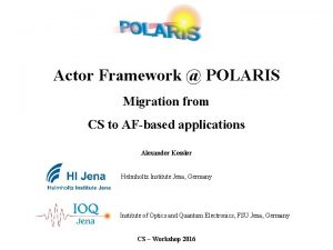 Actor Framework POLARIS Migration from CS to AFbased