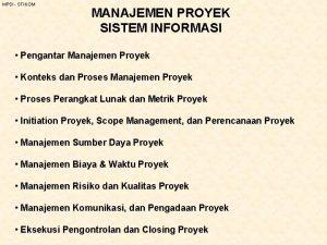 MPSI STIKOM MANAJEMEN PROYEK SISTEM INFORMASI Pengantar Manajemen