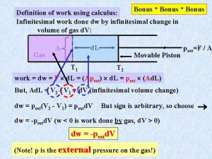 Bonus Bonus Definition of work using calculus Infinitesimal
