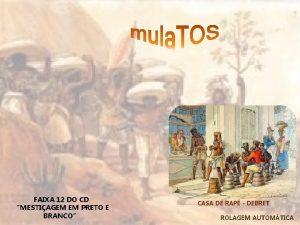 FAIXA 12 DO CD MESTIAGEM EM PRETO E
