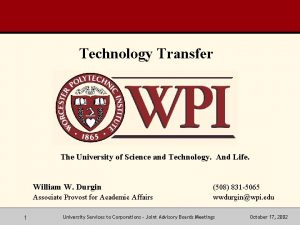 Technology Transfer The University of Science and Technology