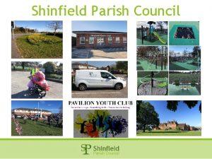 Shinfield Parish Council Shinfield Parish Council 2019 Annual