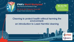 Cleaning to protect health without harming the environment