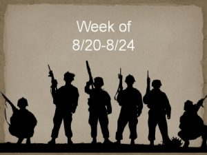 Week of 820 824 This Week Monday bell