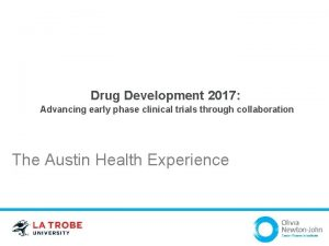 Drug Development 2017 Advancing early phase clinical trials