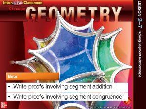 Write proofs involving segment addition Write proofs involving