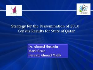 Strategy for the Dissemination of 2010 Census Results