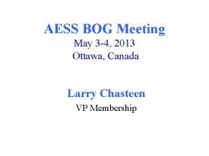 AESS BOG Meeting May 3 4 2013 Ottawa