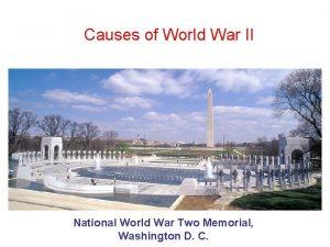 Causes of World War II National World War