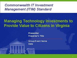 Commonwealth Investment Commonwealth IT ITIM Standard Management ITIM