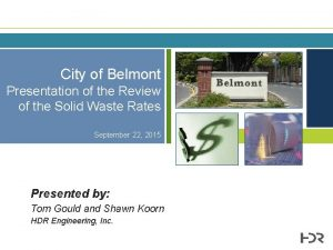 City of Belmont Presentation of the Review of