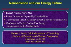 Nanoscience and our Energy Future Present Primary Power