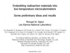 Embedding radioactive materials into lowtemperature microcalorimeters Some preliminary