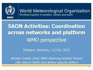 WMO OMM WMO World Meteorological Organization World Working