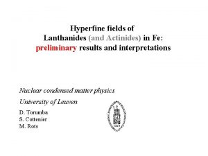 Hyperfine fields of Lanthanides and Actinides in Fe