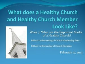 What does a Healthy Church and Healthy Church