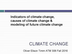 Indicators of climate change causes of climate change