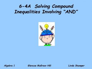 6 4 A Solving Compound Inequalities Involving AND