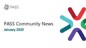 PASS Community News January 2020 2019 PASS Board