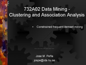 732 A 02 Data Mining Clustering and Association