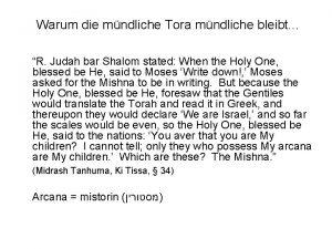 Warum die mndliche Tora mndliche bleibt R Judah
