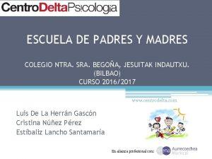 ESCUELA DE PADRES Y MADRES COLEGIO NTRA SRA