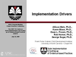 Implementation Drivers SPDG Program Meeting Project Directors Conference