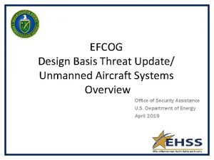 EFCOG Design Basis Threat Update Unmanned Aircraft Systems
