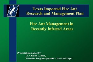 Texas Imported Fire Ant Research and Management Plan