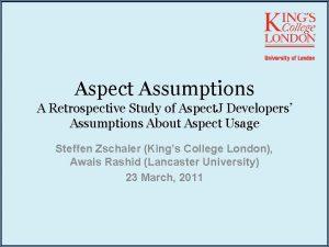 Aspect Assumptions A Retrospective Study of Aspect J