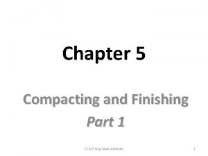 Chapter 5 Compacting and Finishing Part 1 CE
