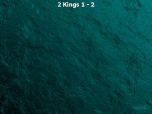 2 Kings 1 2 2 Kings 1 1