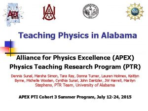 Teaching Physics in Alabama Alliance for Physics Excellence