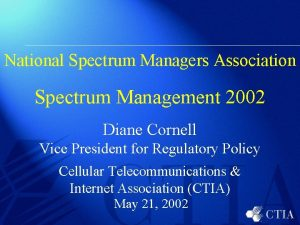 National Spectrum Managers Association Spectrum Management 2002 Diane