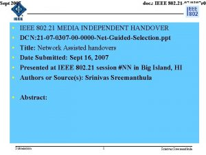 doc IEEE 802 21 070307 r 0 Sept
