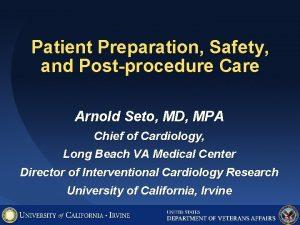 Patient Preparation Safety and Postprocedure Care Arnold Seto