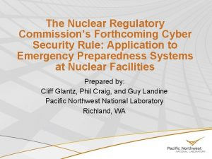 The Nuclear Regulatory Commissions Forthcoming Cyber Security Rule
