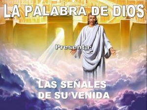 LAS SEALES DE SU VENIDA 1 LAS SEALES