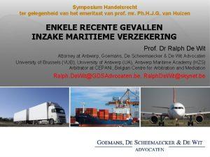 Symposium Handelsrecht ter gelegenheid van het emeritaat van