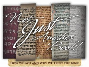 How We Got the Bible The Bible In