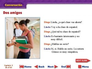 Diego Linda a qu clase vas ahora Linda