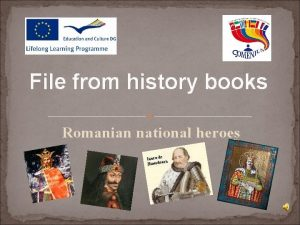 File from history books Romanian national heroes Romanian