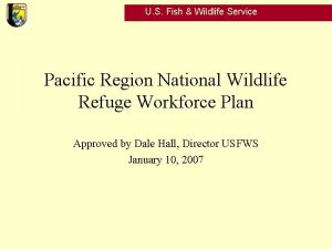 U S Fish Wildlife Service Pacific Region National