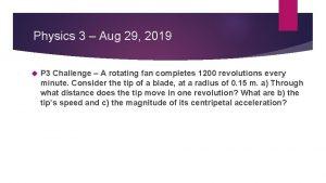 Physics 3 Aug 29 2019 P 3 Challenge