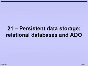 21 Persistent data storage relational databases and ADO