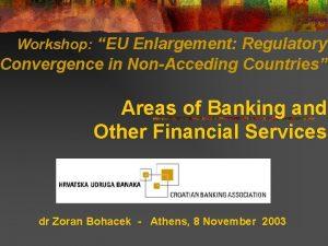 Workshop EU Enlargement Regulatory Convergence in NonAcceding Countries