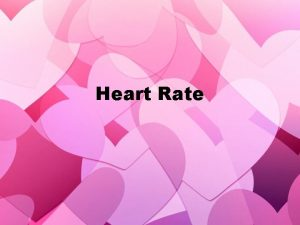 Heart Rate What is Heart Rate HR As