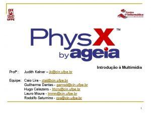 Introduo Multimdia Prof Judith Kelner jkcin ufpe br