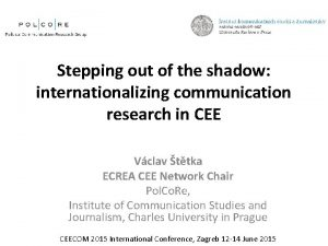 Stepping out of the shadow internationalizing communication research