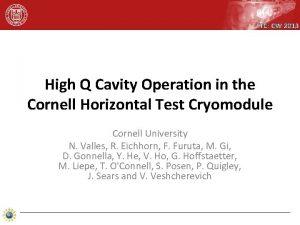 TTC CW 2013 High Q Cavity Operation in